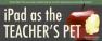 ipad teacher pet