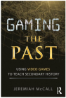 gaming the past